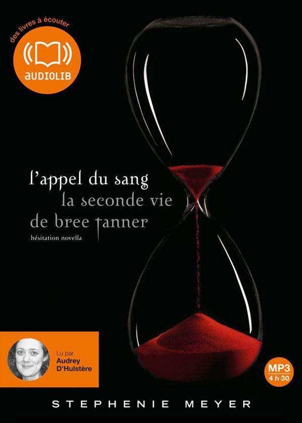 L'Appel Du Sang ; La Seconde Vie De Bree Tanner