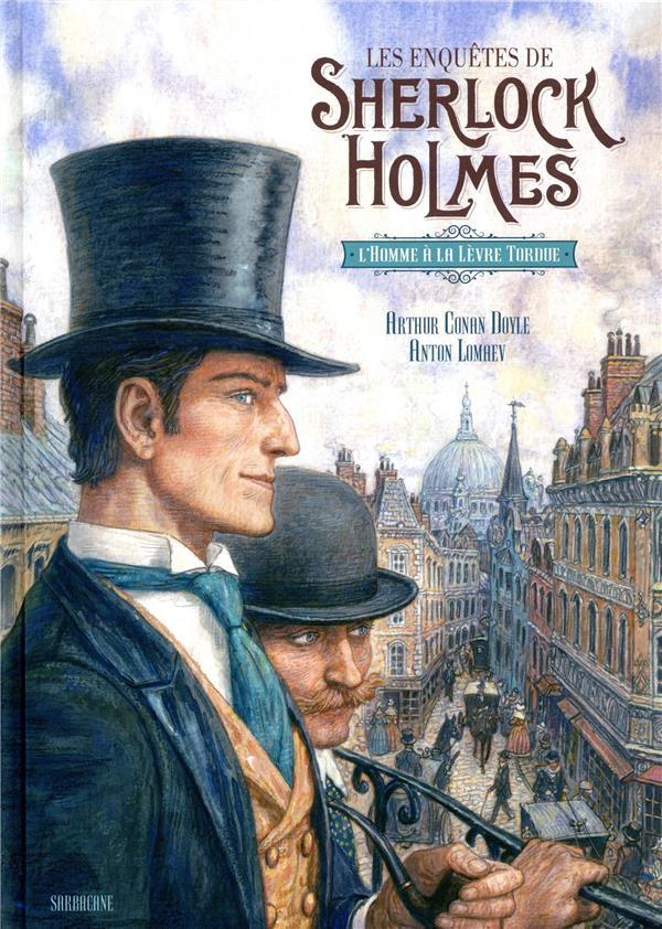 Les enquêtes de Sherlock Holmes ; l'homme à la lèvre tordue