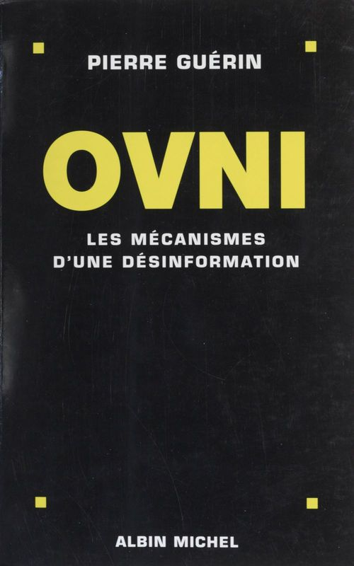 Ovni ; les mecanismes d'une desinformation