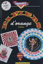 Vente Livre Numérique : Papiers d'orange  - Pascal Pierrey