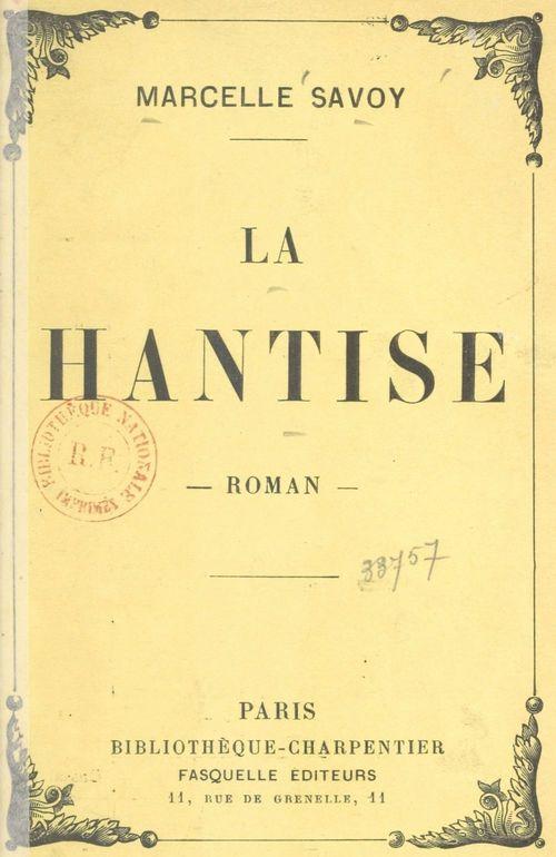 La hantise  - Marcelle Savoy