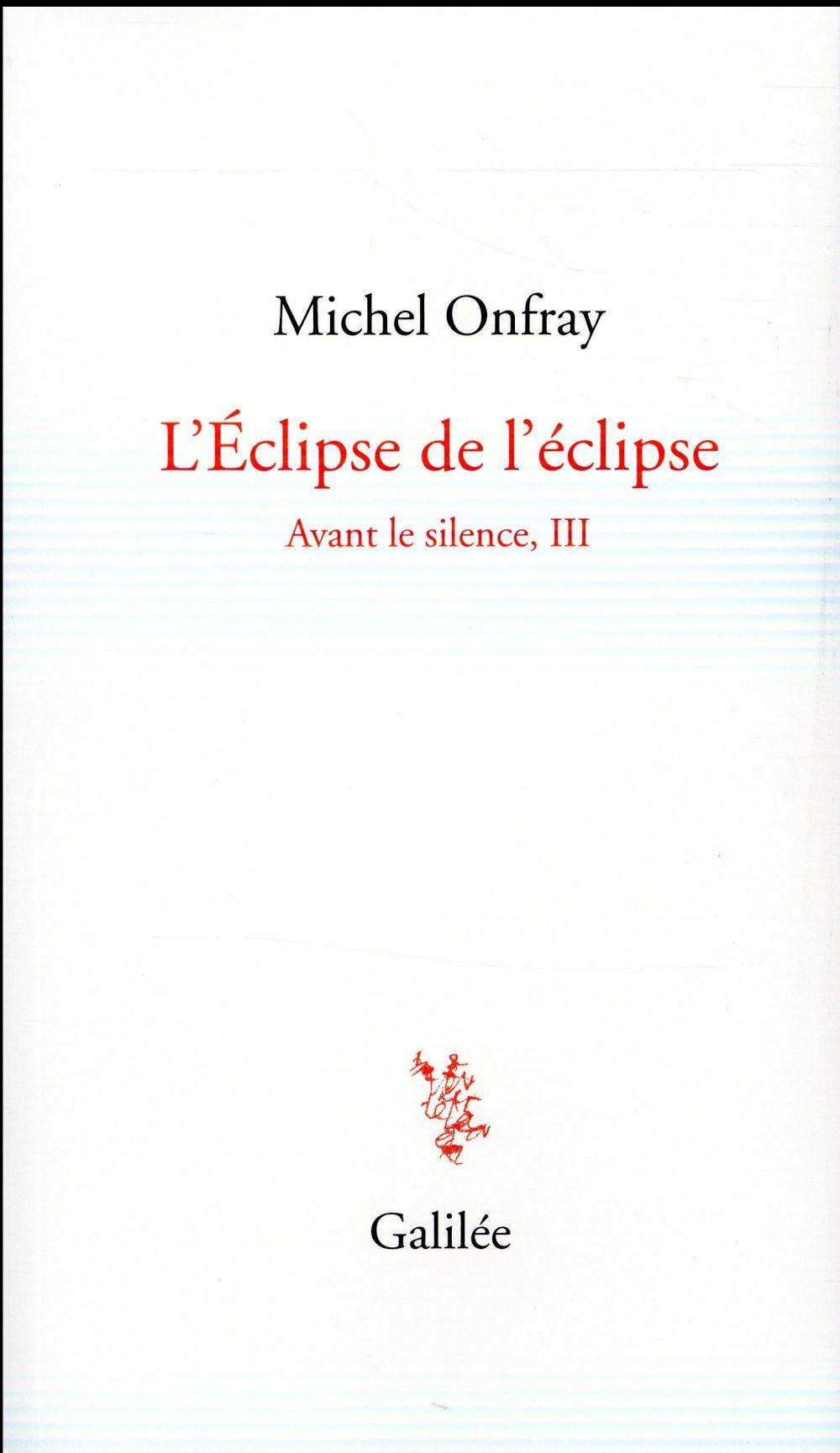 Avant le silence t.3 ; l'éclipse de l'éclipse
