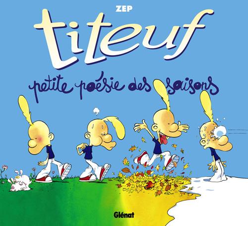 Titeuf ; Petite Poesie Des Saisons