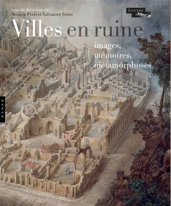 villes en ruines ; images, mémoires, métamorphoses