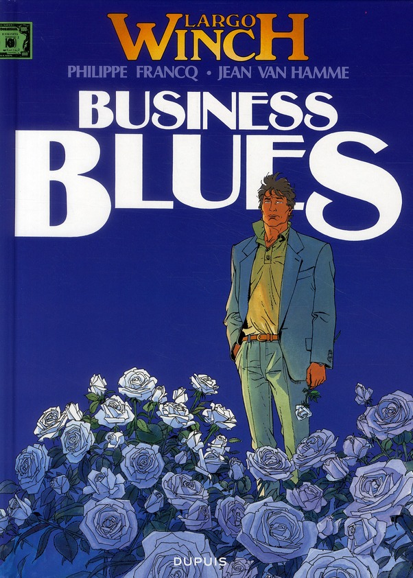 Largo Winch T.4 ; business blues