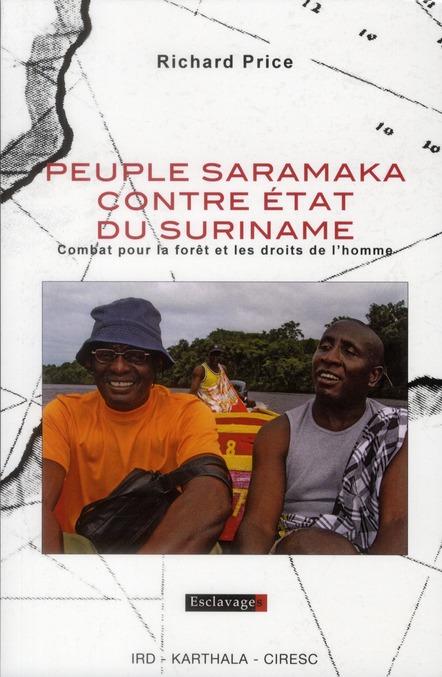 Peuple saramaka contre etat du suriname, combat pour la foret et les droits de l'homme