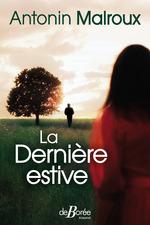 Vente EBooks : La Dernière estive  - Antonin Malroux