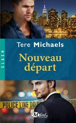 Nouveau départ  - Tere Michaels