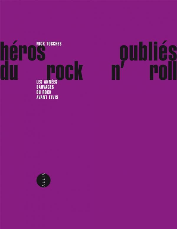 Heros Oublies Du Rock' N' Roll