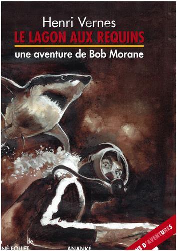 Bob Morane ; le lagon aux requins
