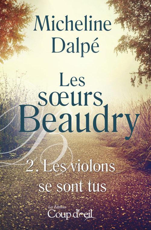 Les soeurs Beaudry - Tome 2