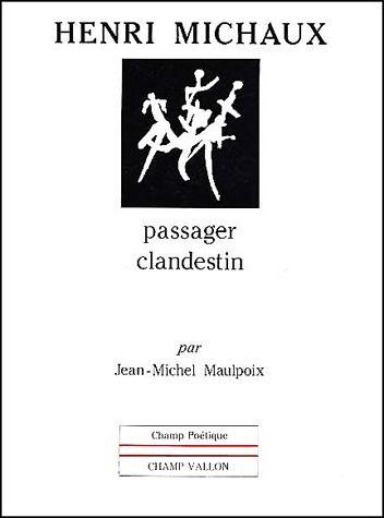Henri Michaux, passager clandestin