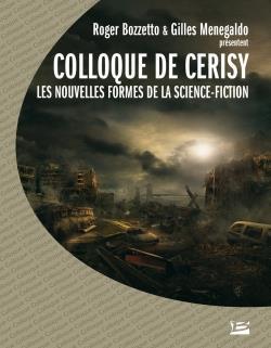 Colloque de Cerisy ; les nouvelles formes de la science-fiction