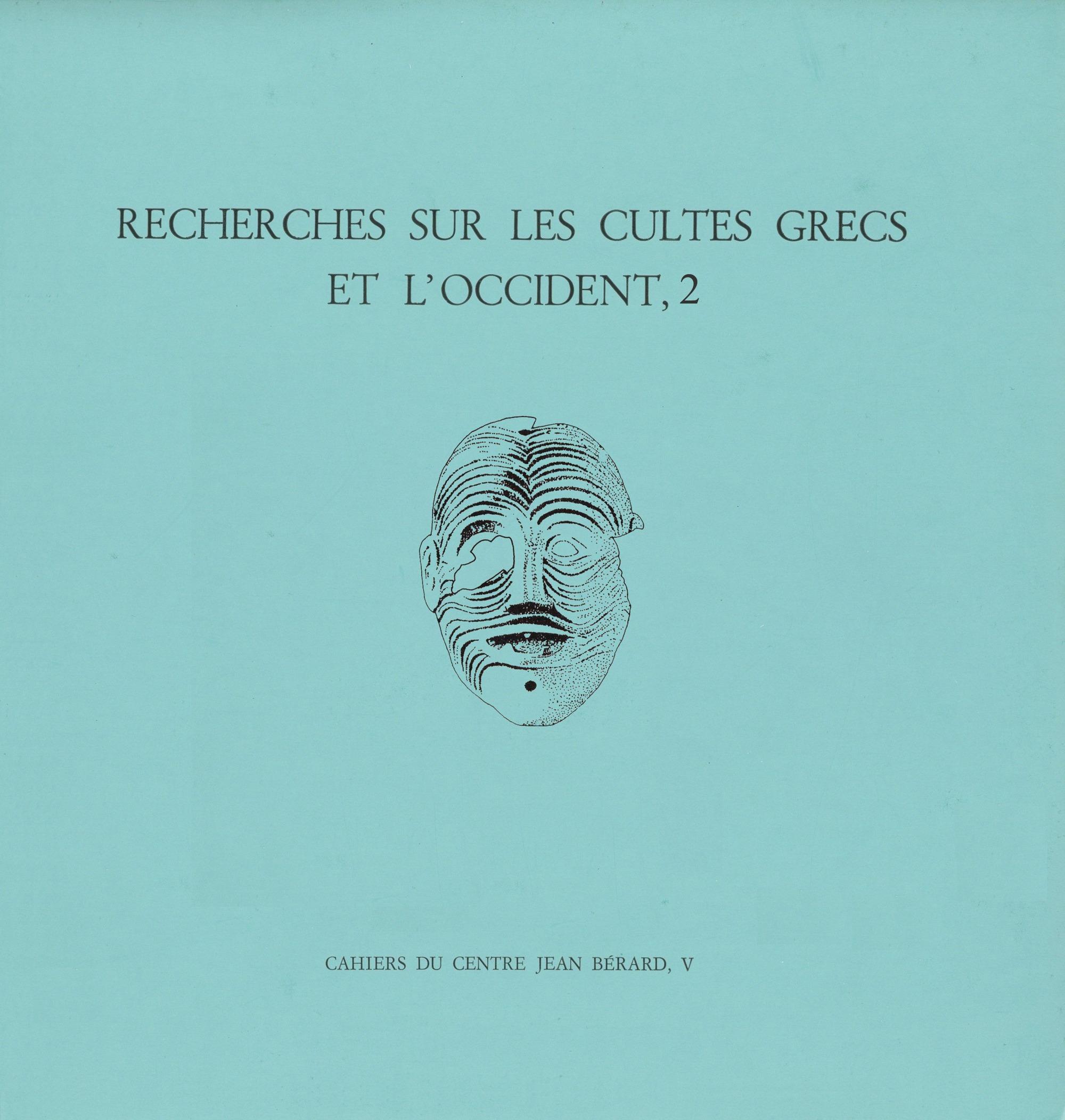 Recherches sur les cultes grecs et l´Occident,2