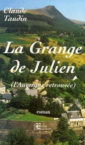 La grange de Julien (l'Auvergne retrouvée)
