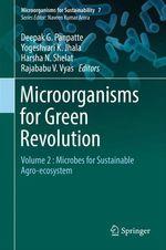 Microorganisms for Green Revolution  - Deepak G. Panpatte - Yogeshvari K. Jhala - Rajababu V. Vyas - Harsha N. Shelat