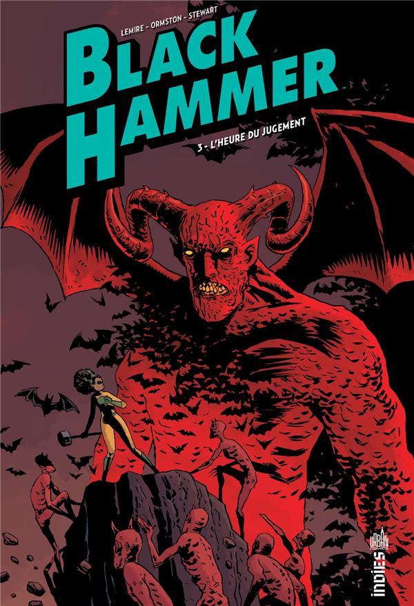 Black Hammer T.3 ; l'heure du jugement