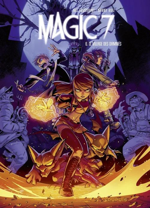 magic 7 t.6 ; le village des damnés