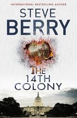 Vente Livre Numérique : The 14th Colony  - Steve Berry