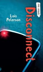 Disconnect  - Lois Peterson
