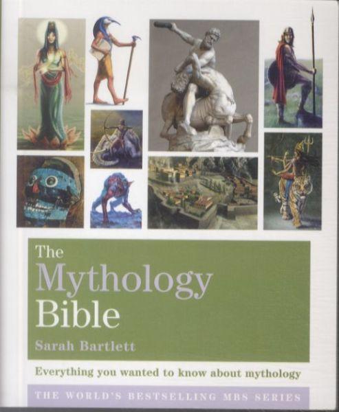 Mythology bible - everything you wanted to know about mythology