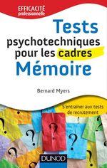 Vente EBooks : Tests psychotechniques pour les cadres : Mémoire  - Bernard Myers