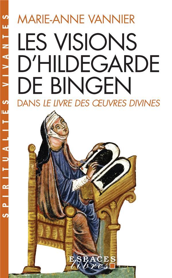 Les visions d'Hildegarde de Bingen dans le livre des oeuvres divines