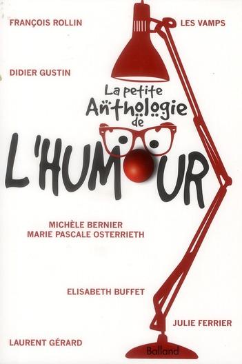 La Petite Anthologie De L'Humour