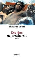 Vente Livre Numérique : Des rires qui s'éteignent  - Philippe Lacoche
