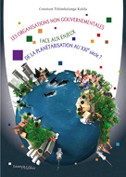 Les organisations non gouvernementales face aux enjeux de la planète