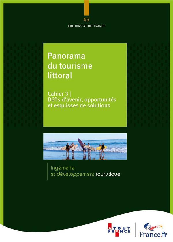 Panorama du tourisme littoral ; Cahier 3 : défis d'avenir, opportunités et esquisses de solutions