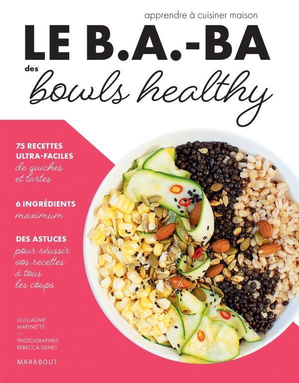 le b.a-ba de la cuisine ; bowls healthy