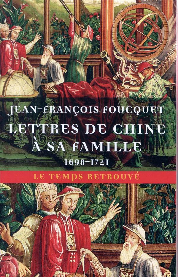 Correspondance de Jean-François Foucquet s.j., missionnaire à la chine