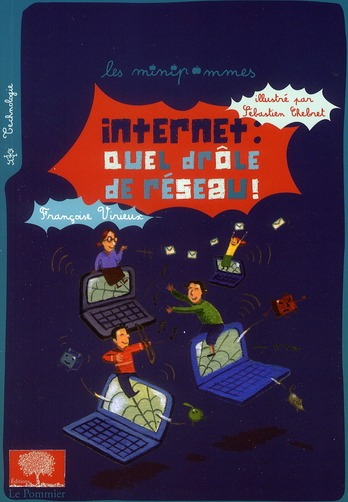 Internet: Quel Drole De Reseau ! Ned