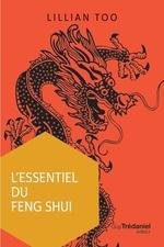 L'essentiel du feng shui  - Lillian Too - Lilian Too