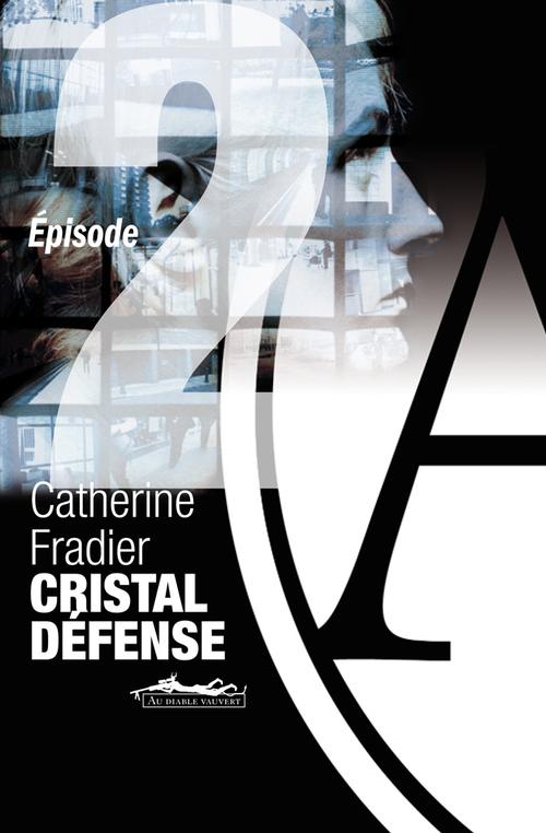 Cristal Défense t.2