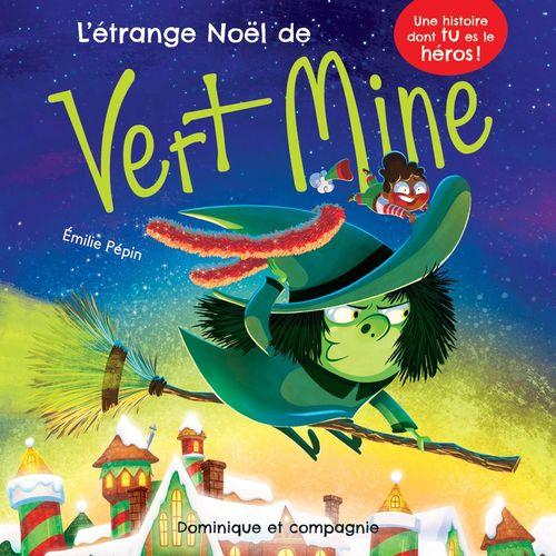 L'étrange Noël de Vert Mine