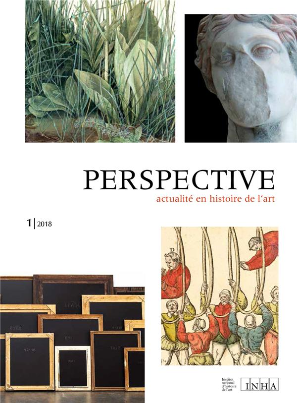 perspective : actualite en histoire de l'art, n  1/2018