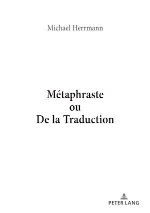 Metaphraste ou de la traduction