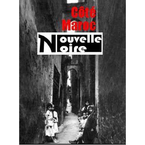 Côté Maroc : nouvelle noire  t.4