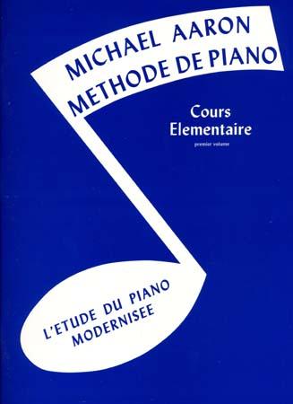 Aaron methode de piano t.1 ; cours elementaire ; piano/clavier