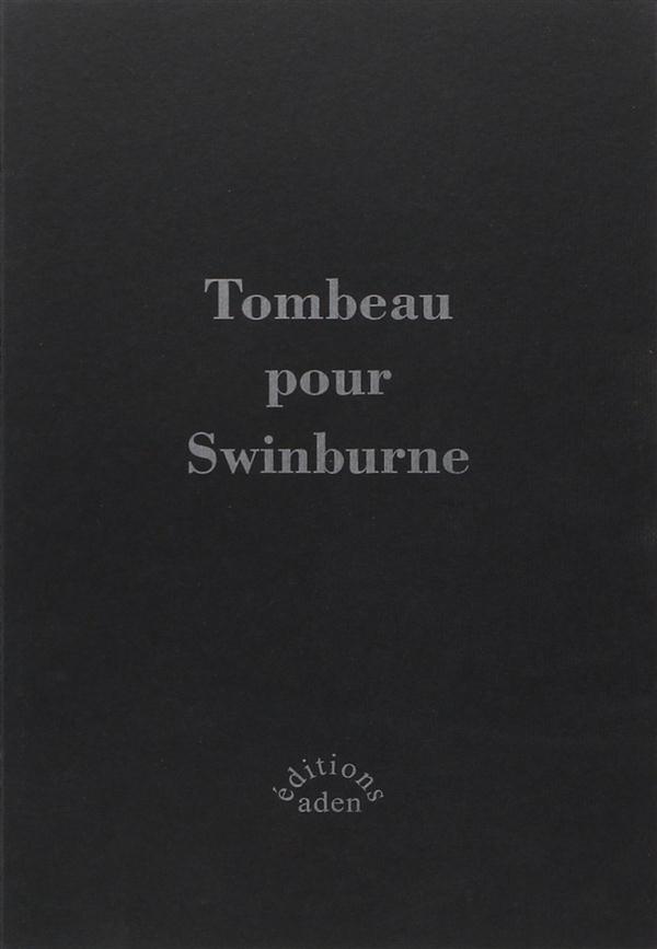 Tombeau pour swinburne (vente ferme)