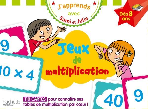 J'apprends avec Sami et Julie ; jeux de multiplication