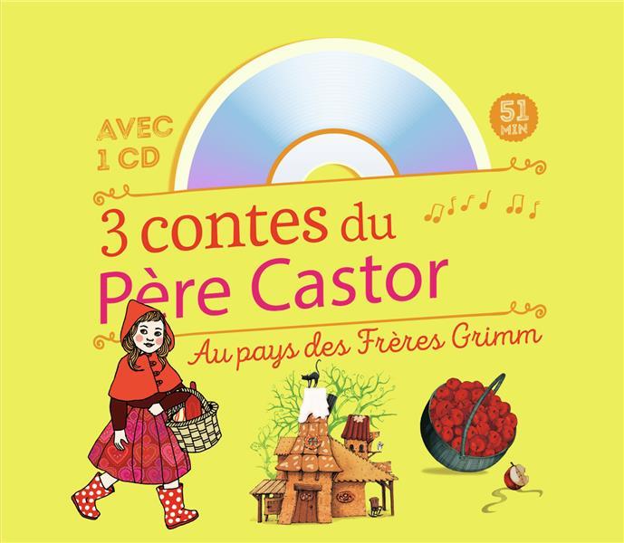3 contes du Père Castor ; au pays des frères Grimm