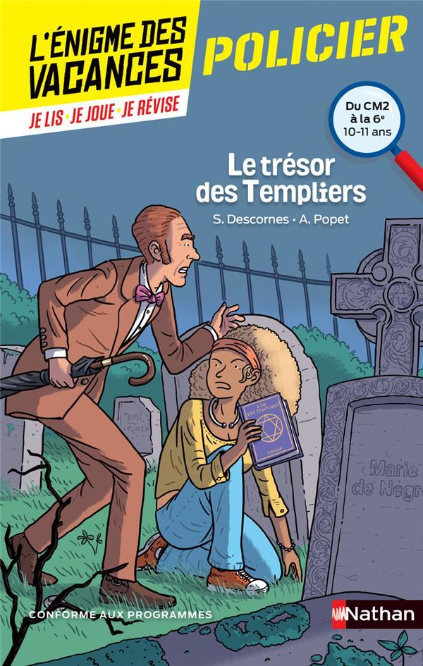 L'ENIGME DES VACANCES PRIMAIRE T.5 ; le trésor des Templiers ; du CM2 à la 6e