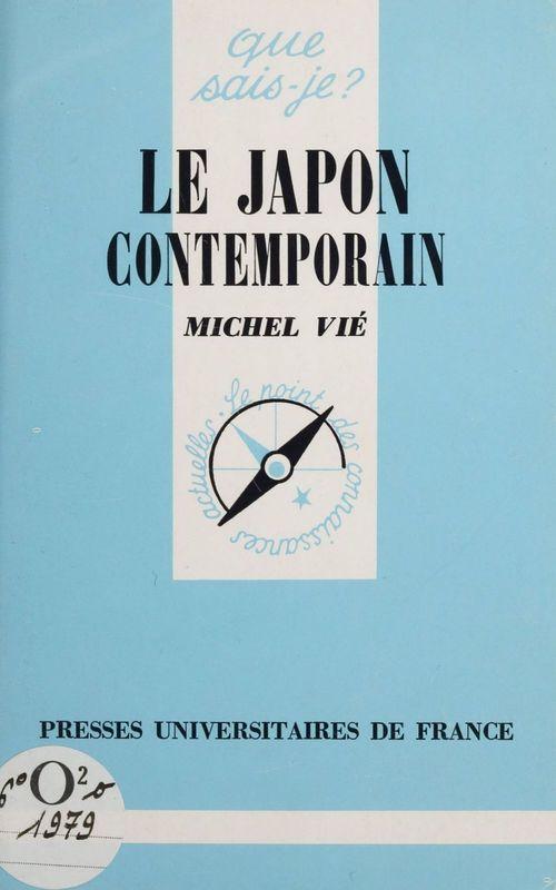 Le Japon contemporain  - Michel Vié