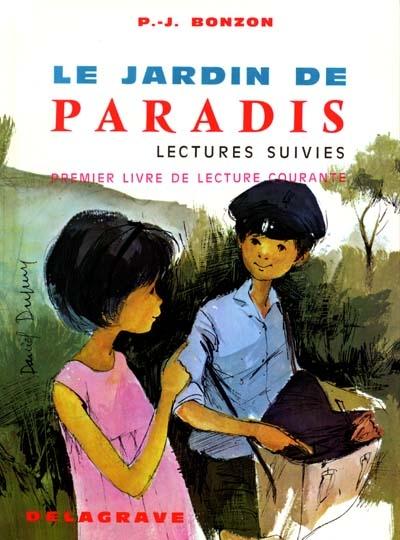 Jardin de paradis cp ce1 lectures suivies (le)