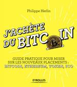 J'achète du bitcoin  - PHILIPPE HERLIN