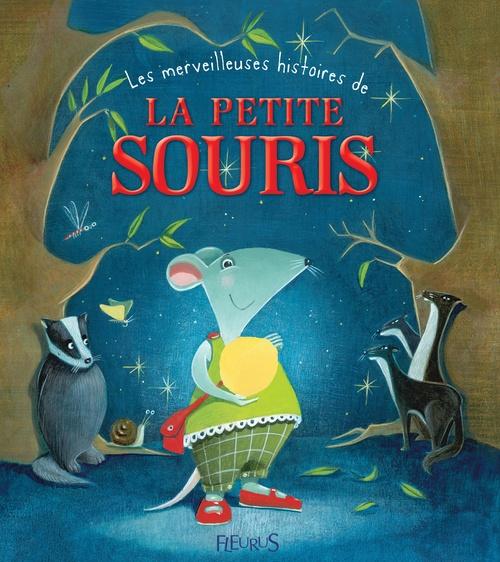 Vente Livre Numérique : Les merveilleuses histoires de la petite souris  - Pascale Hédelin  - Charlotte Grossetête  - Christelle Chatel