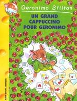 Couverture de Geronimo stilton t.5 ; un grand cappuccino pour geronimo